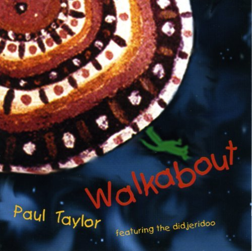 Taylor Paul Walkabout