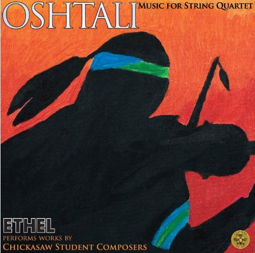 Chickasaw Student Composers Oshtali Music For String Quar Ethel