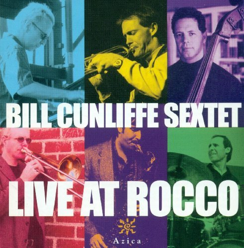 Bill Cunliffe Live At Rocco