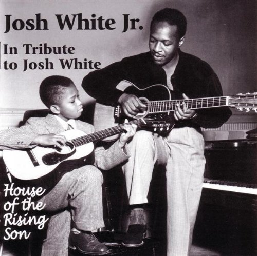 Josh White In Tribute To Josh White House T T Josh White