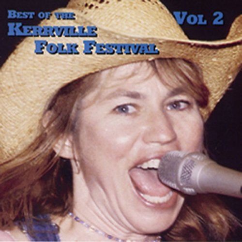 Kerrville Artists Vol. 2 Best Of Kerrville