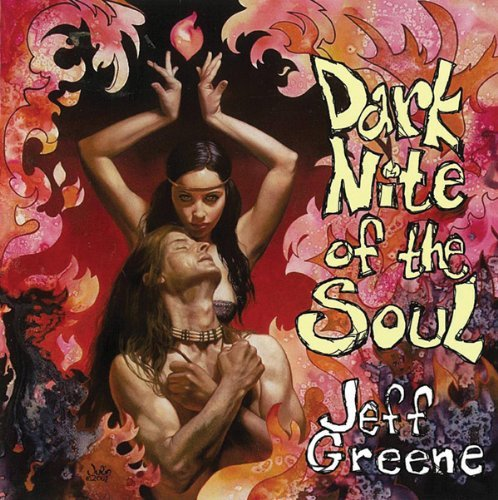 Jeff Greene Dark Nite Of The Soul