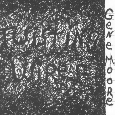 Gene Moore Twisted Wires