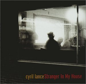Cyril Lance Stranger In My House