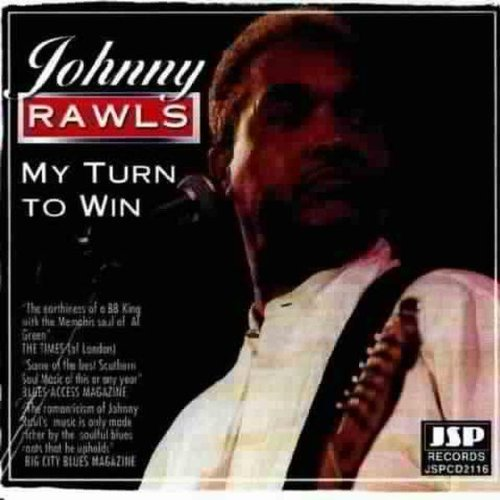 Johnny Rawls My Turn To Win Import Gbr