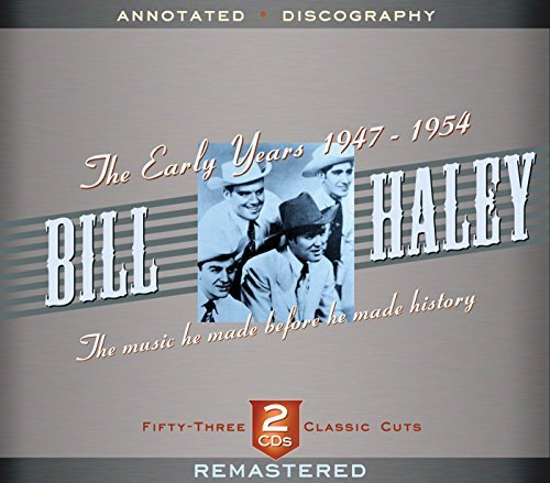 Bill Haley Early Years 1947 1951 2 CD Set