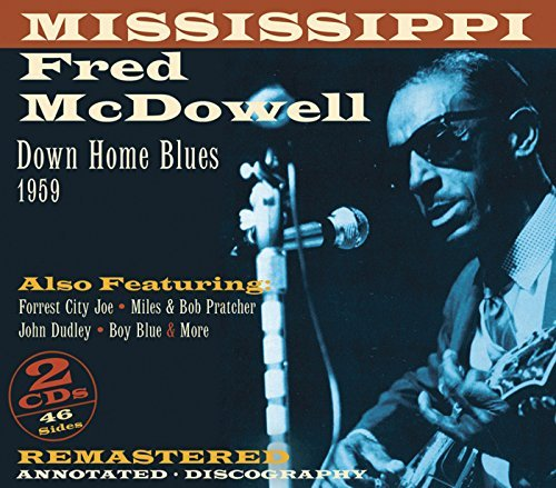 Mississippi Fred Mcdowell Downhome Blues 1959