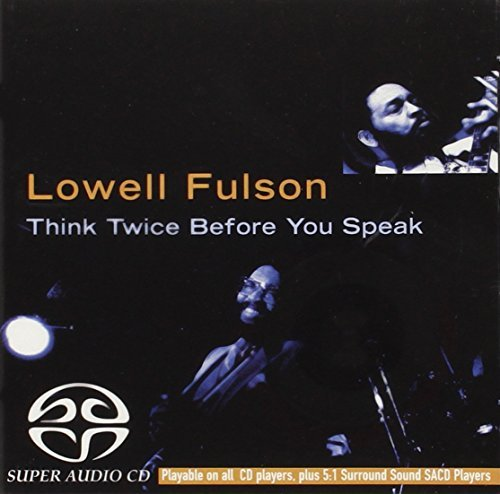 Lowell Fulson Think Twice Before You Speak