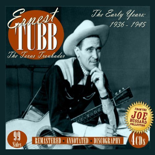 Ernest Tubb Early Years 1936 1945 4 CD