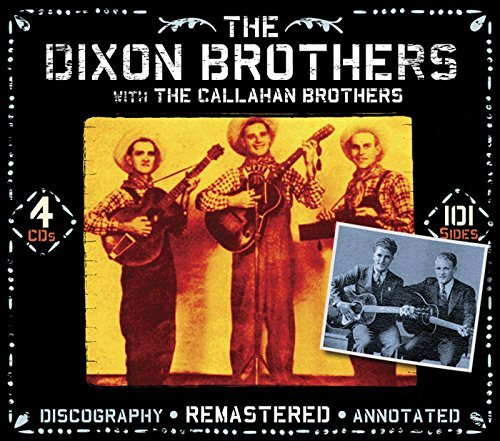 Dixon Brothers With The Callah Dixon Brothers 4 CD