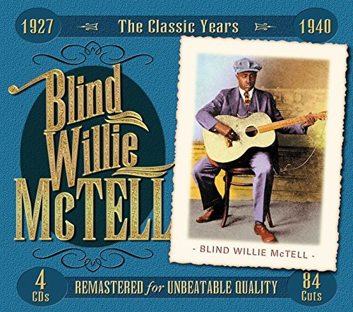 Blind Willie Mctell Classic Years 1927 1940 4 CD