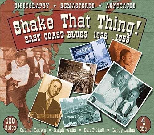 Shake That Thing East Coast Bl Shake That Thing East Coast Bl Remastered 4 CD