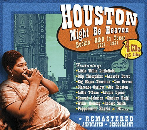 Houston Might Be Heaven Rockin Houston Might Be Heaven Rockin 4 CD