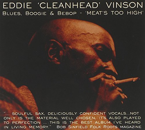 Eddie Cleanhead Vinson Blues Boogie & Bebo Meat's Too