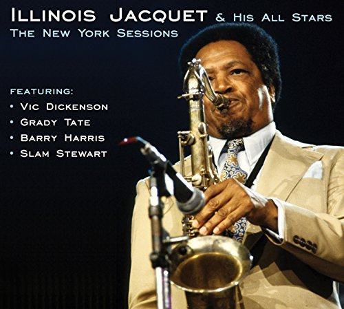 Illinois Jacquet New York Sessions