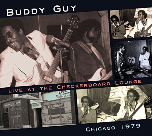 Buddy Guy Live At The Checkerboard Loung