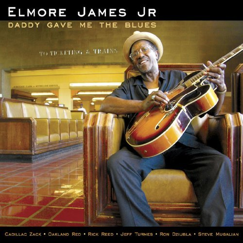Elmore Jr. James Daddy Gave Me The Blues