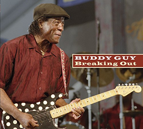 Buddy Guy Breaking Out