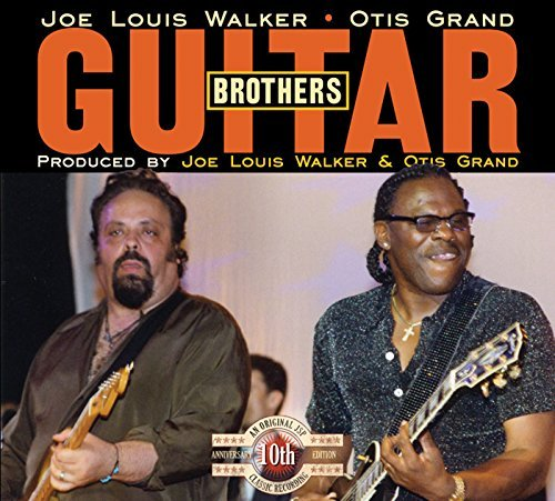 Joe Louis Walker Guitar Brothers With Otis Gran