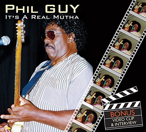 Phil Guy It's A Real Mutha Enhanced CD