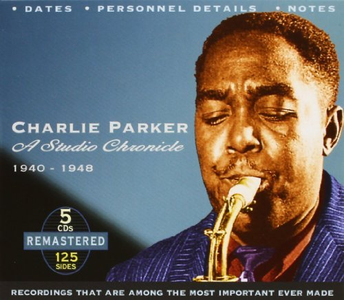 Charlie Parker Studio Chronicle 1940 48 Import Gbr 5 CD Set
