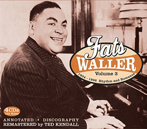 Fats Waller Vol. 3 1934 36 Rhythm & Romanc 4 CD