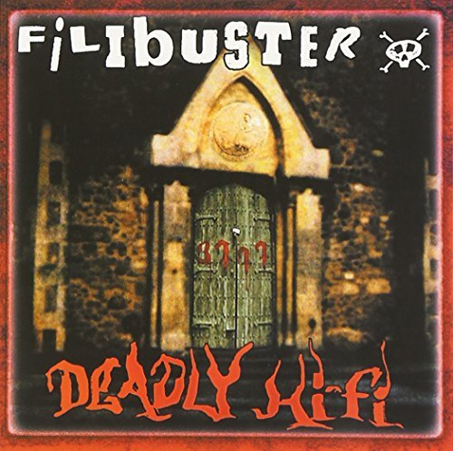 Filibuster Deadly Hifi