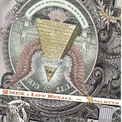 2mex & Life Rexall Are Smartyr Money Symbol Martyrs
