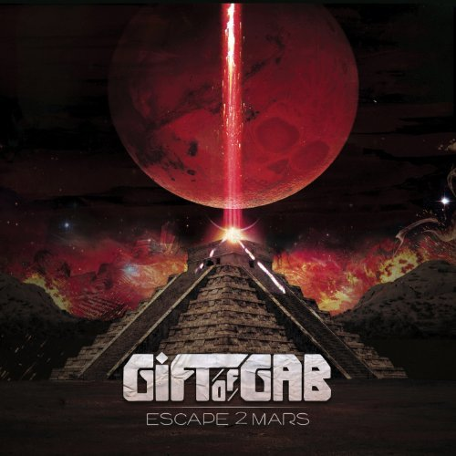 Gift Of Gab Escape 2 Mars