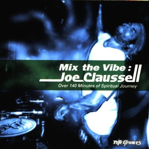 Joe Clausell Mix The Vibe 2 CD