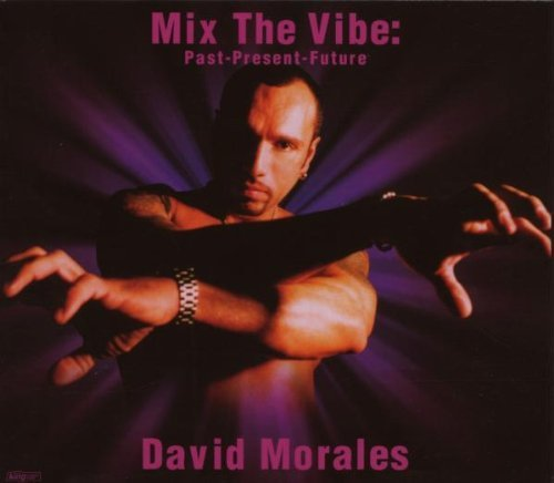 David Morales Mix The Vibe Past Present Futu 2 CD