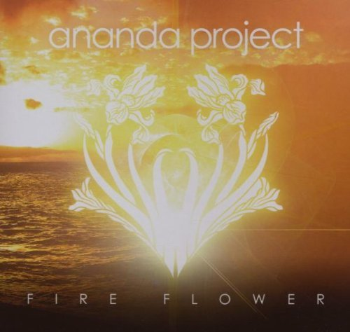 Ananda Project Fire Flower