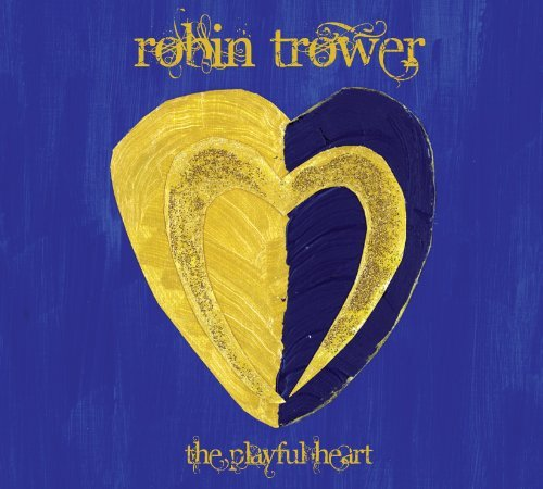 Robin Trower Playful Heart