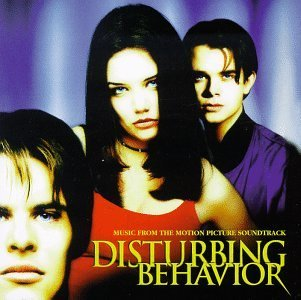 Disturbing Behavior Soundtrack
