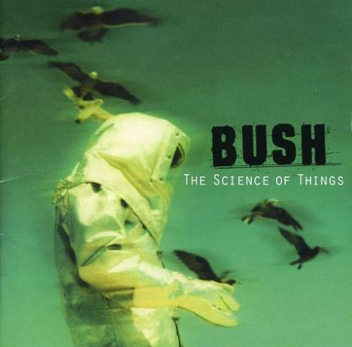 Bush Science Of Things