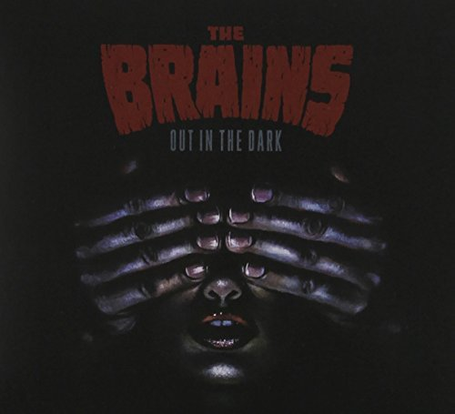 Brains Out In The Dark
