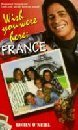 Robin O'neill Wish You Were Here France (wish You Were Here Ser