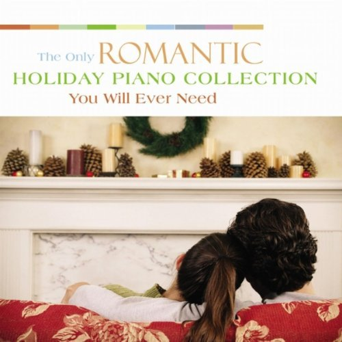 Only Romantic Holiday Piano Co Only Romantic Holiday Piano Co 2 CD Set