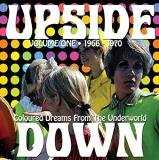 Upside Down 1966 1970 Coloured Dreams From The Underworld Volume 1