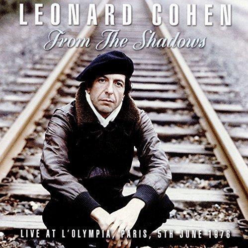 Leonard Cohen From The Shadows