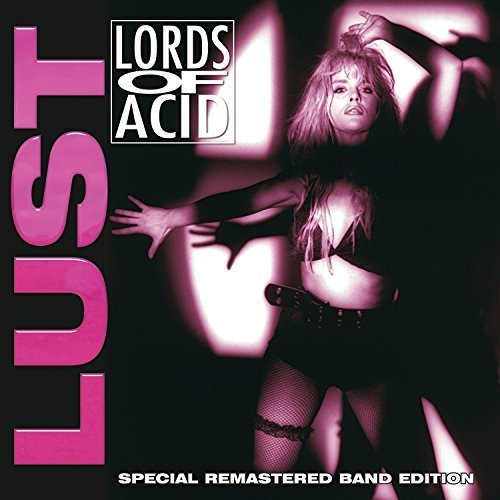 Lords Of Acid Lust (special Remastered Band Edition) Limited Edition 2 Lp