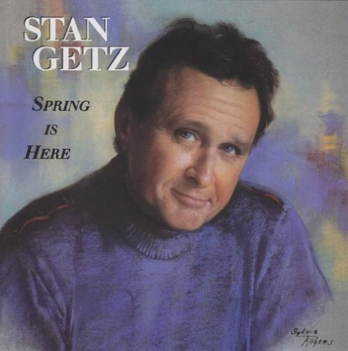 Stan Getz Spring Is Here Sacd