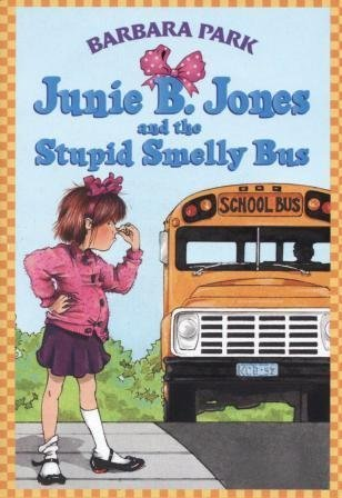 Denise Brunkus Barbara Park Junie B. Jones And The Stupid Smelly Bus