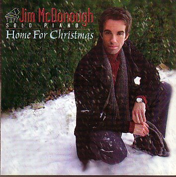 Jim Mcdonough Home For Christmas CD Solo Piano By Jim Mcdo