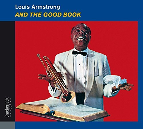 Louis Armstrong & The Good Book
