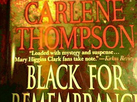 Carlene Thompson Black For Remembrance