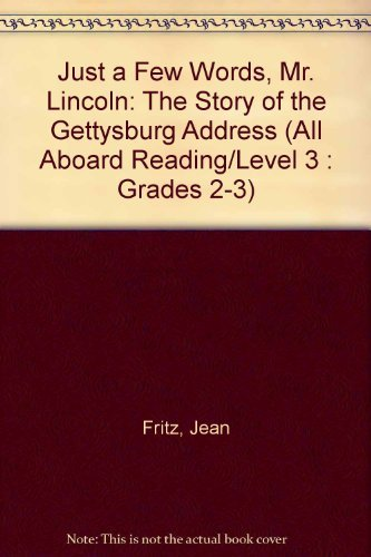 Jean Fritz Just A Few Words Mr. Lincoln (all Aboard Reading