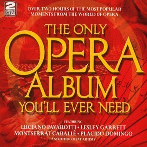Various The Only Opera Album You'll Ev