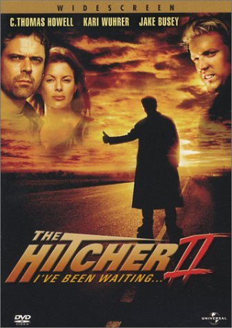 Hitcher 2 Ive Been Waiting Howell Busey Ws R