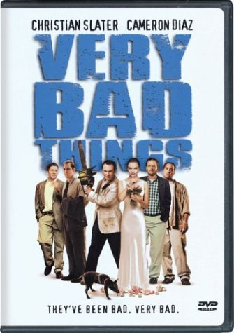 Very Bad Things Very Bad Things Nr